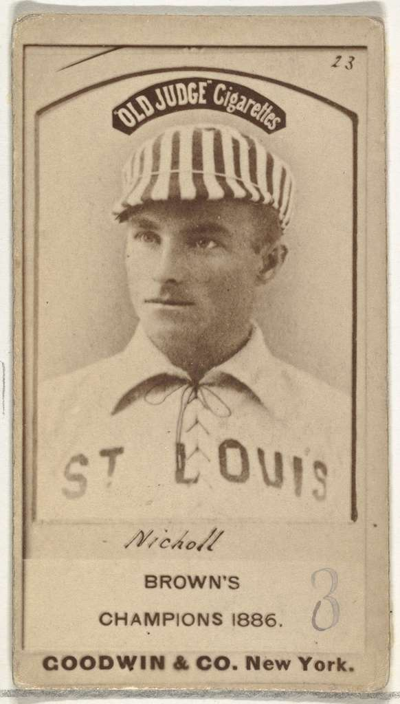Hugh Nicol, St. Louis Browns, from the Old Judge series (N172) for Old Judge Cigarettes